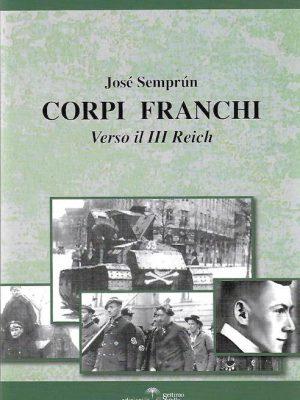 Corpi franchi. Verso il III Reich