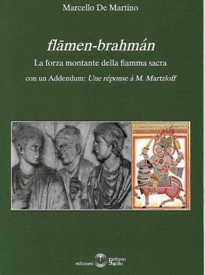 Flamen-brahman. La forza montante della fiamma sac