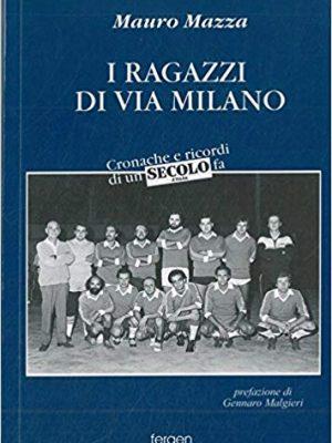 I ragazzi di Via Milano