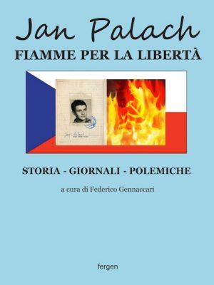 Jan Palach, la fiamma della libertà