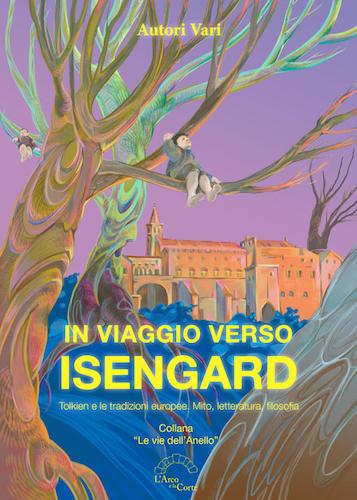 In viaggio verso Isengard