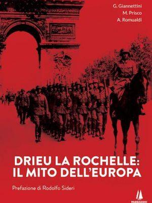 Drieu La Rochelle: il mito dell'Europa