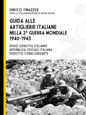 Guida alle artiglierie italiane