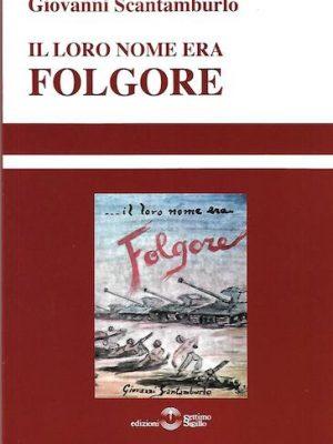 Il loro nome era Folgore