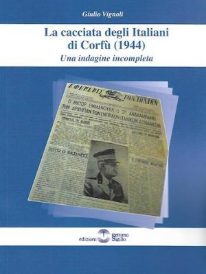 La cacciata degli Italiani di Corfù (1944). Una indagine incompleta