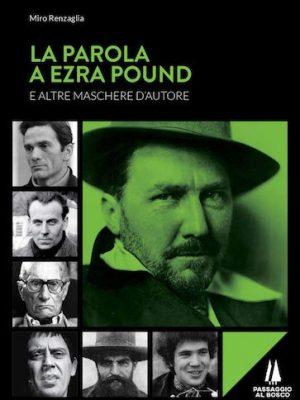 La parola a Ezra Pound