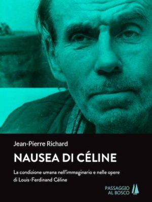 Nausea di Cèline