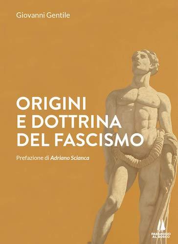 Origini e dottrina del fascismo