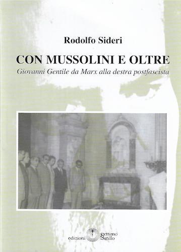 Con Mussolini e oltre